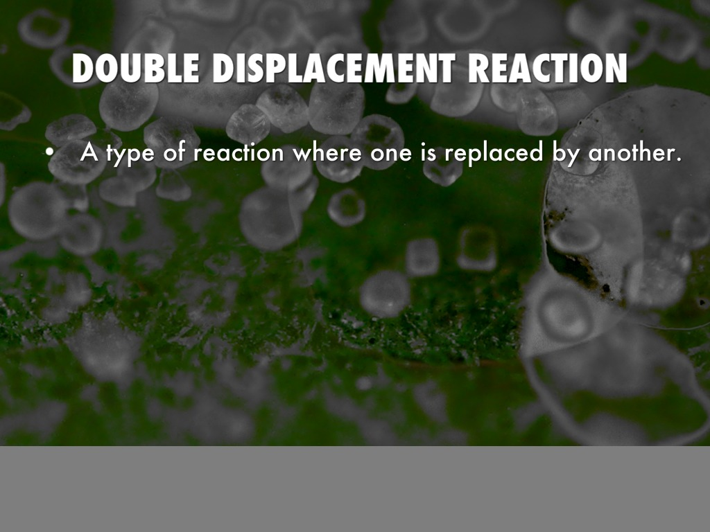 double displacement reaction Double replacement reaction is a type of chemical reaction where two compounds react and their corresponding elements interchange positions the general.