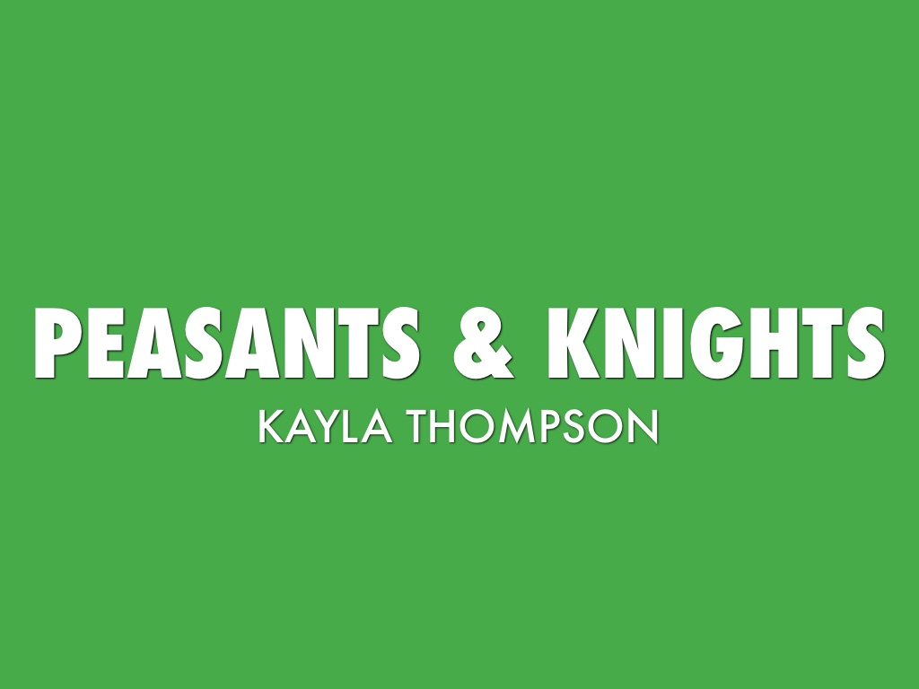 Peasants And Knights