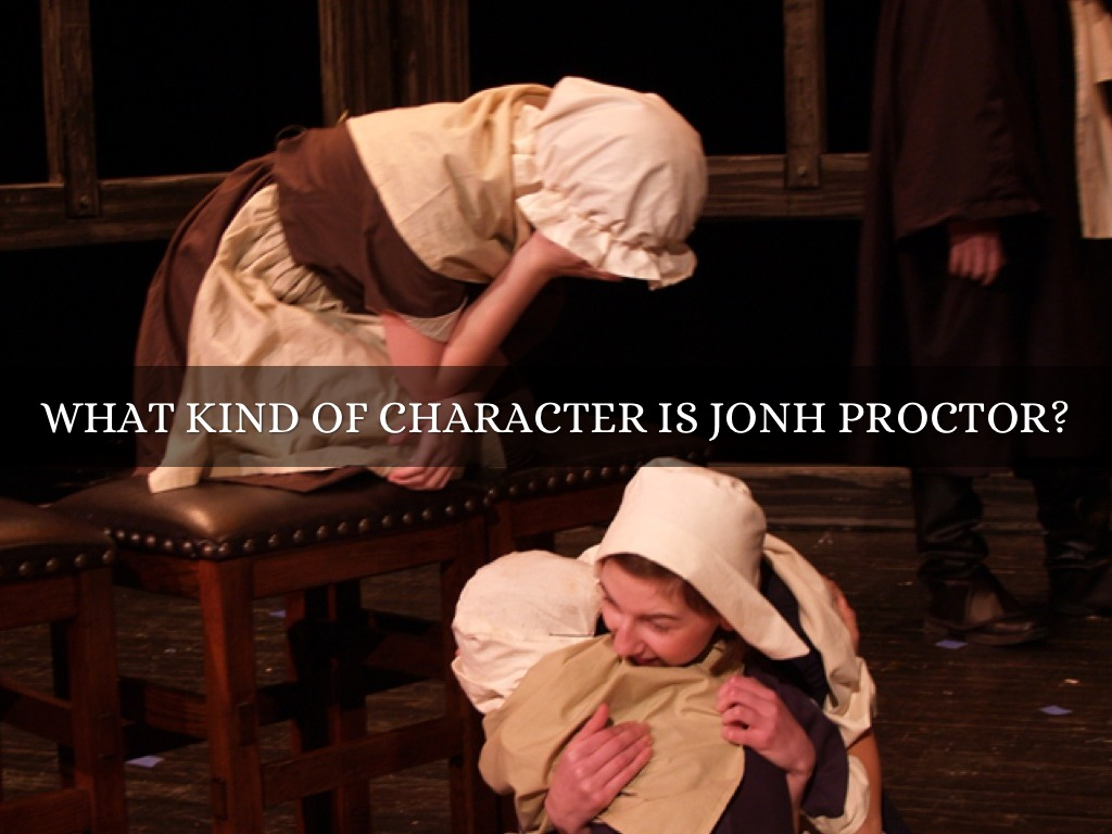 an analysis of the character of john proctor We write your essay and guarantee john proctor character analysis essay admission essay custom writing reviews essays about music.