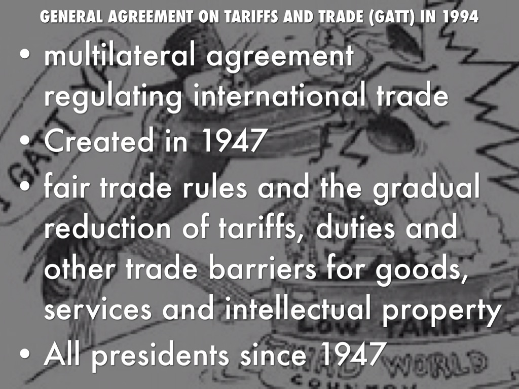 general agreement on tariffs and trade Definition of general agreement on tariffs and trade in the legal dictionary - by free online english dictionary and encyclopedia what is general agreement on tariffs and trade.