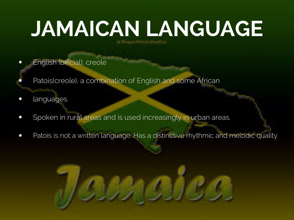 Jamaican Culture By Laquasha Fox - What is the official language of jamaica