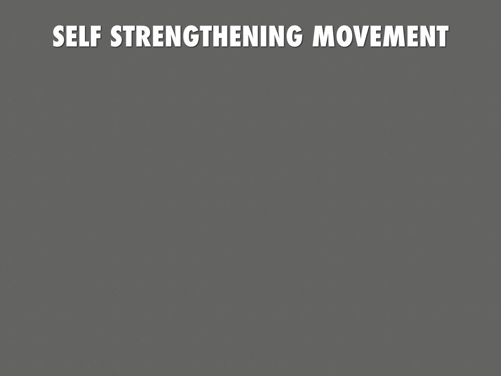 self strengthening movement essay