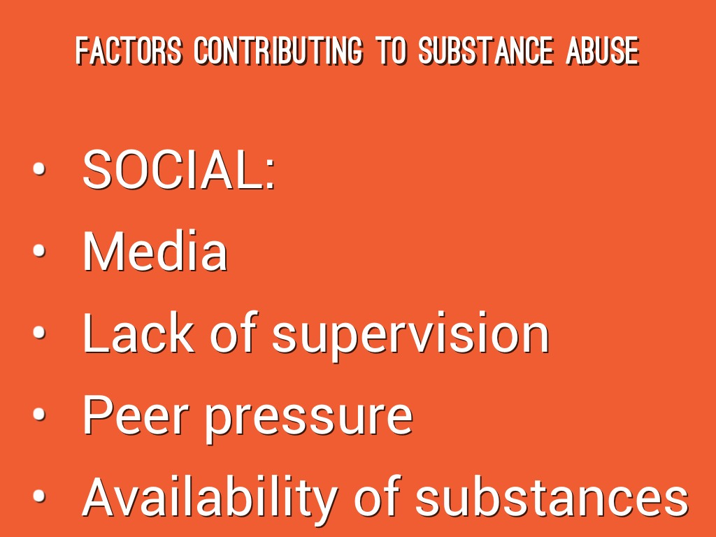 the influence of peer pressure on substance abuse Predictors of susceptibility to peer influence regarding substance use in adolescent substance abuse to peer pressure, child development.
