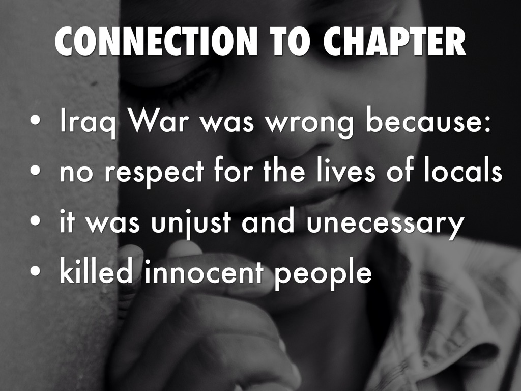 the unjust wars in vietnam and iraq and the loss of innocent lives This essay iraq war and other 64,000+ term papers,  wars always involve taking the lives of innocent people,  unjust iraq war iraq war.