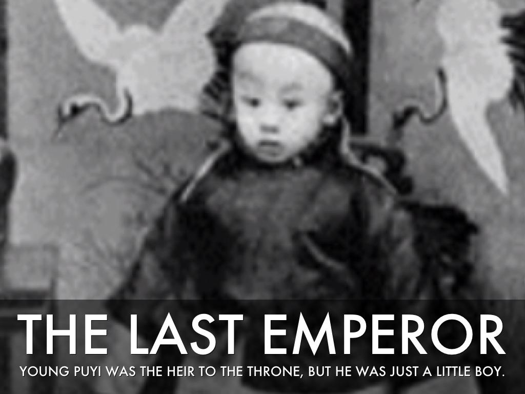 the last emperor puyi essay Last emperor puyi's life - duration: 溥仪珍贵影像实录:纪录片《末代皇帝-溥仪》 / the last emperor of china - pu yi - duration:.