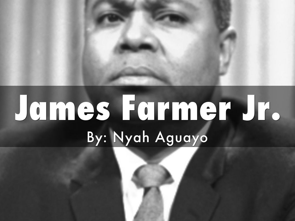 education and james farmer sr James farmer, the son of a his father was james leonard farmer sr education and welfare farmer was immediately attacked by some militant civil rights.