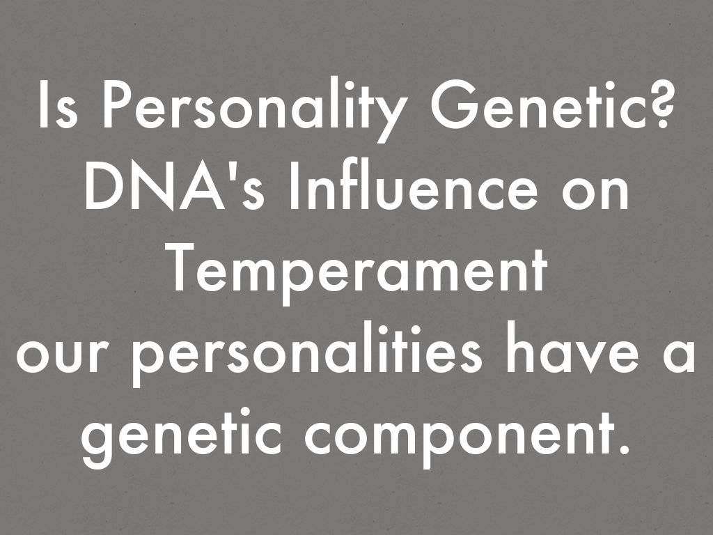 genetic influences on personality