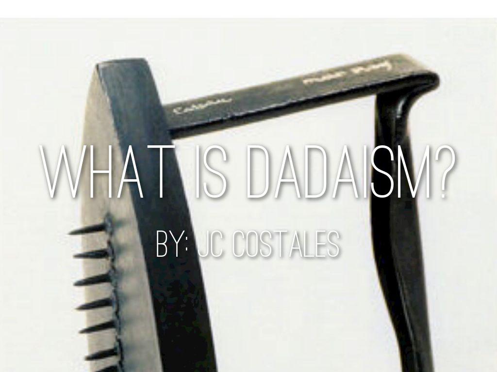 Art: Dadaism