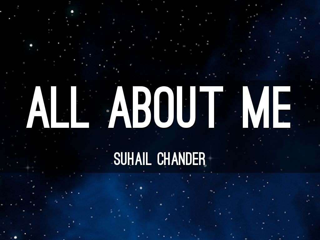 all about me by suhailchander101