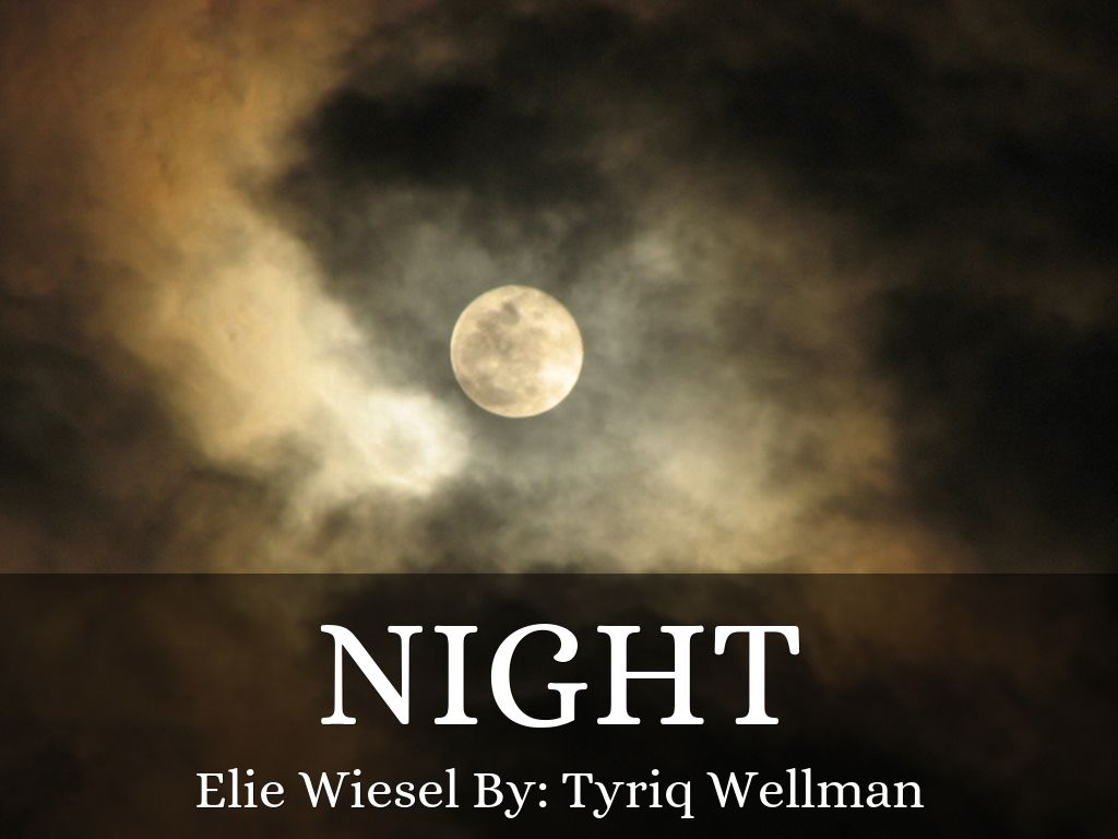 night elie wiesel 5 Night, by elie wiesel, translated by stalla rodway new york: bantam, 1960 story summary: elie wiesel's autobiography is a moving account relating his experiences as a teenager in transylvania.