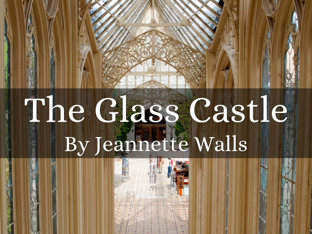 Glass castle rex walls essay