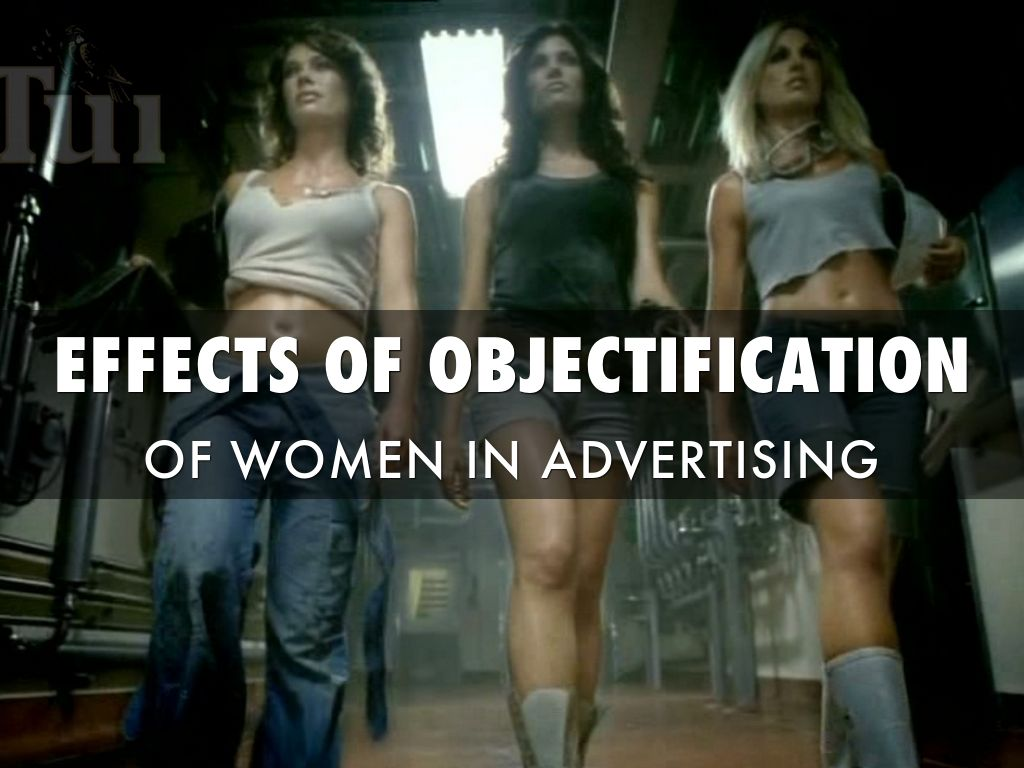 effects of objectification on women A test of objectification theory: the effect of the male gaze on appearance concerns in college women effects of objectification on women in.