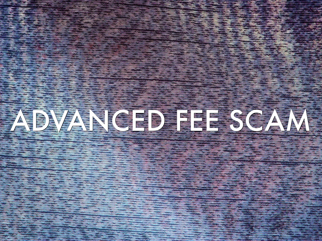 Advanced Fee Scam