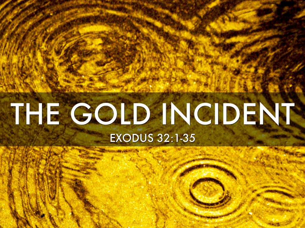 Gold Incident