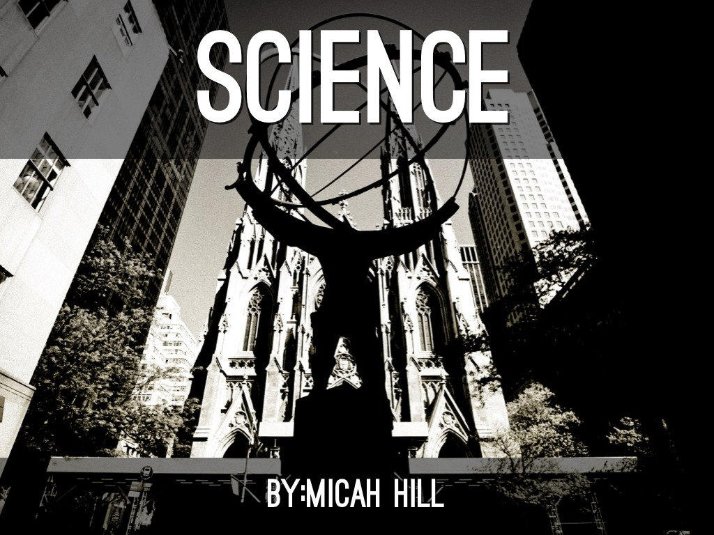 Science by Micah Hill