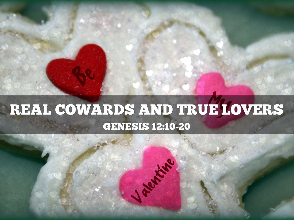 true cowards Truths, half-truths, lies and cowards lorie kramer and the consequences of their true beliefs and actions meanwhile, the half-truth life that is lived.