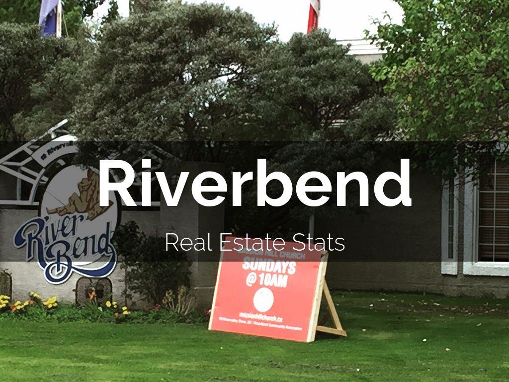 Riverbend real estate is hot by tim olynik for Riverbend estate