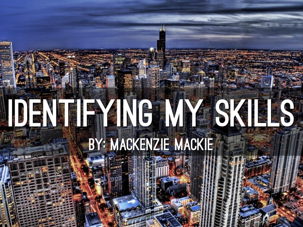 Identifying My Skills