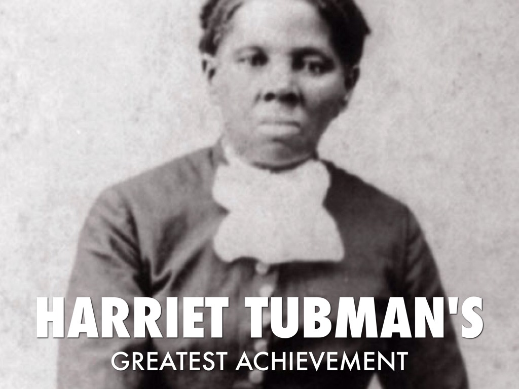 harriet tubman s greatest achievement by preston and harriet tubman s greatest achievement
