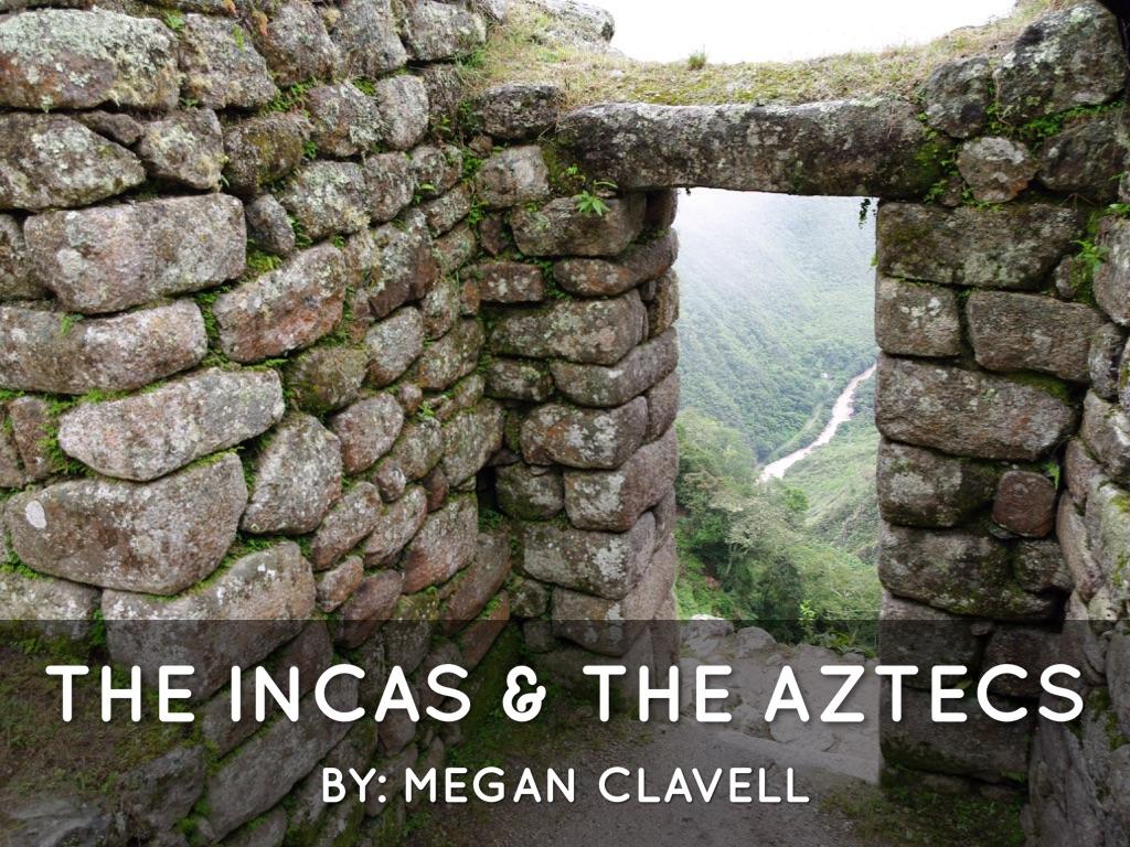 Incas & Aztecs