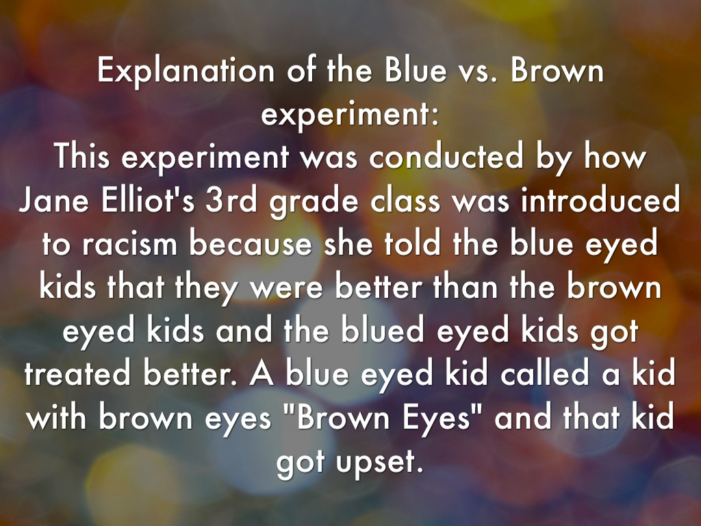 Blue eyed vs brown eyed experiment
