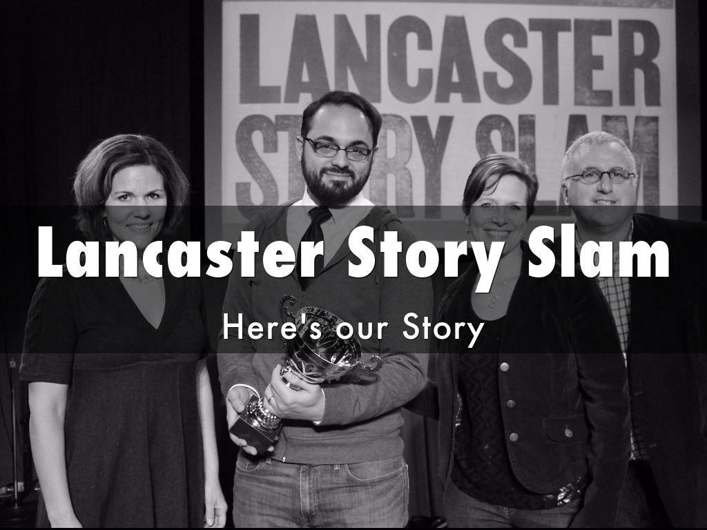 The Story of Lancaster Story Slam