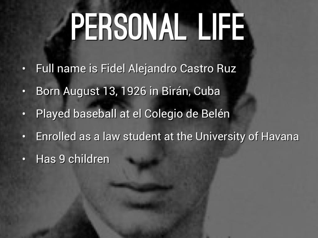 An introduction to the life of fidel alejandro castro ruz