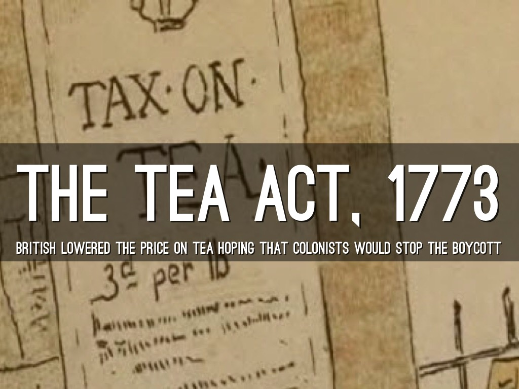 Parliament passes the Tea Act