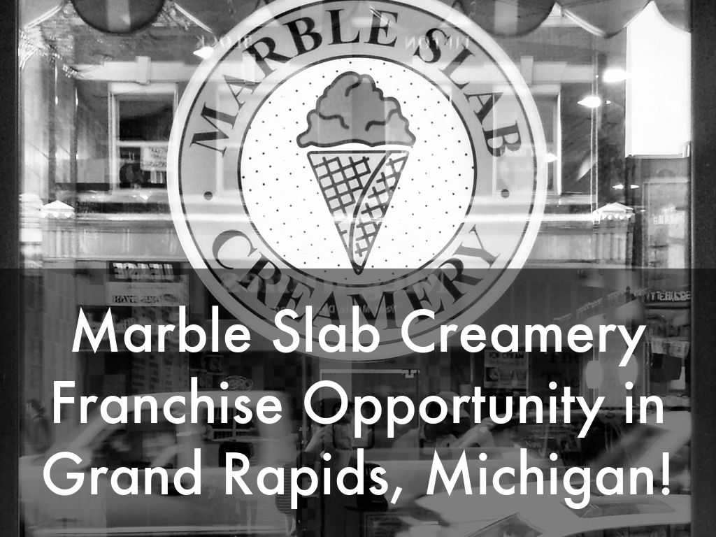 Marble Slab Creamery Opportunity in Grand Rapids, Michigan!