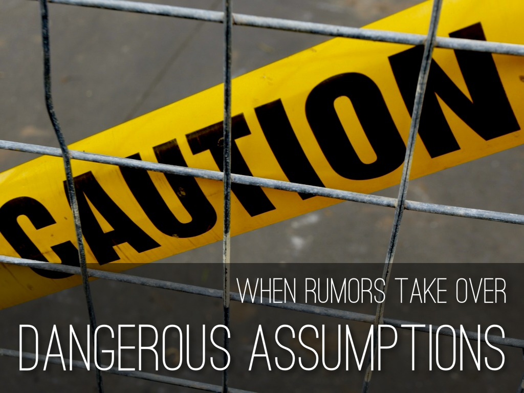 the dangers of assumptions to society There are both destructive and constructive relationship assumptions we live in a society that doesn't teach may purchase more than two and the game.