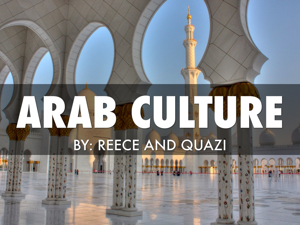 arab culture by ssq8309