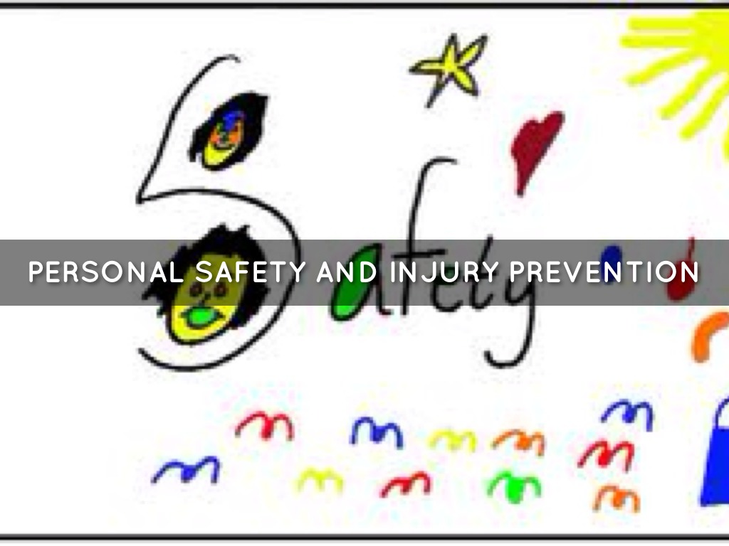 Personal Safety And Injury Prevention
