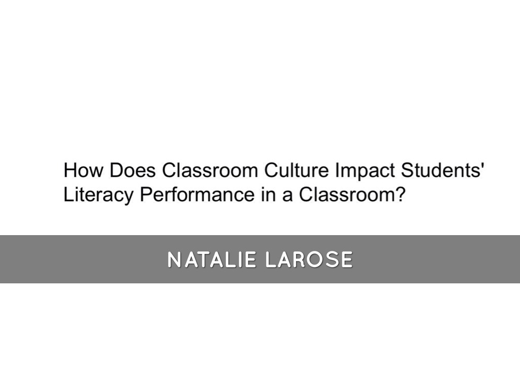 Classroom Culture & Literacy