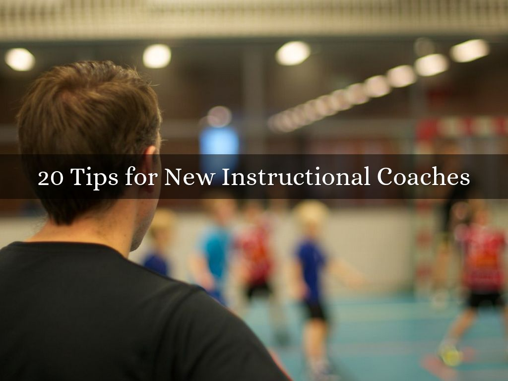 20 Tips for New Instructional Coaches
