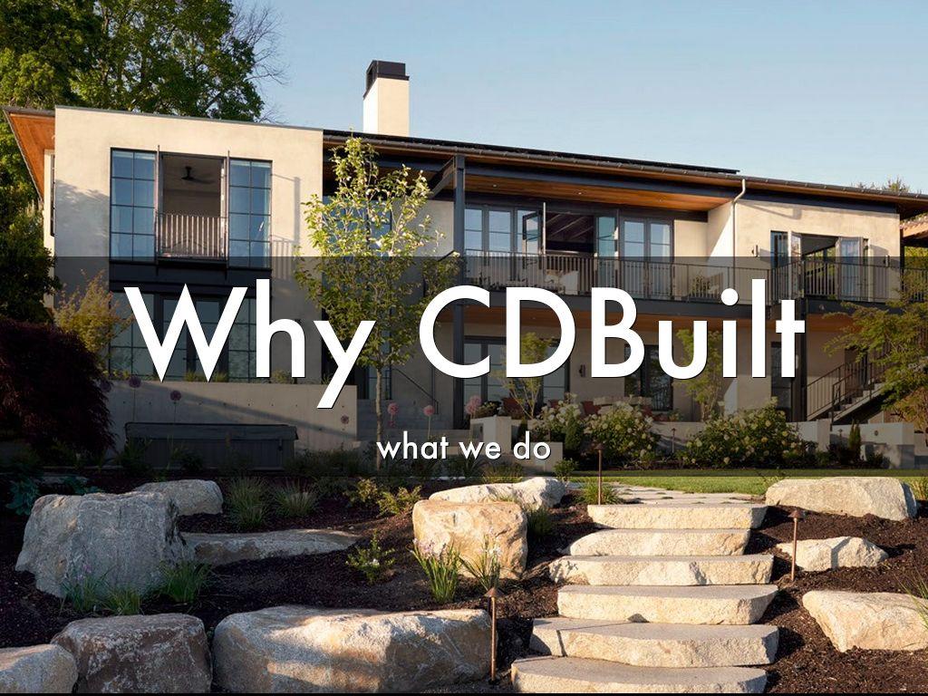 Why CDBuilt
