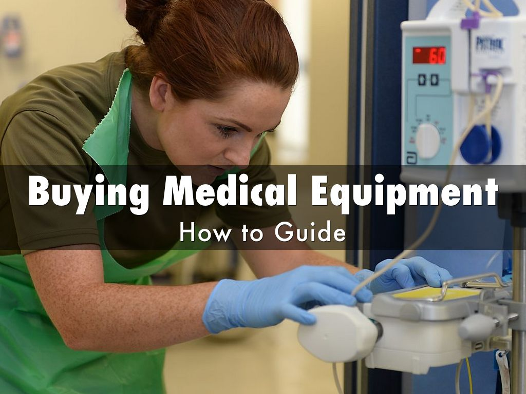 Buying Medical Equipment