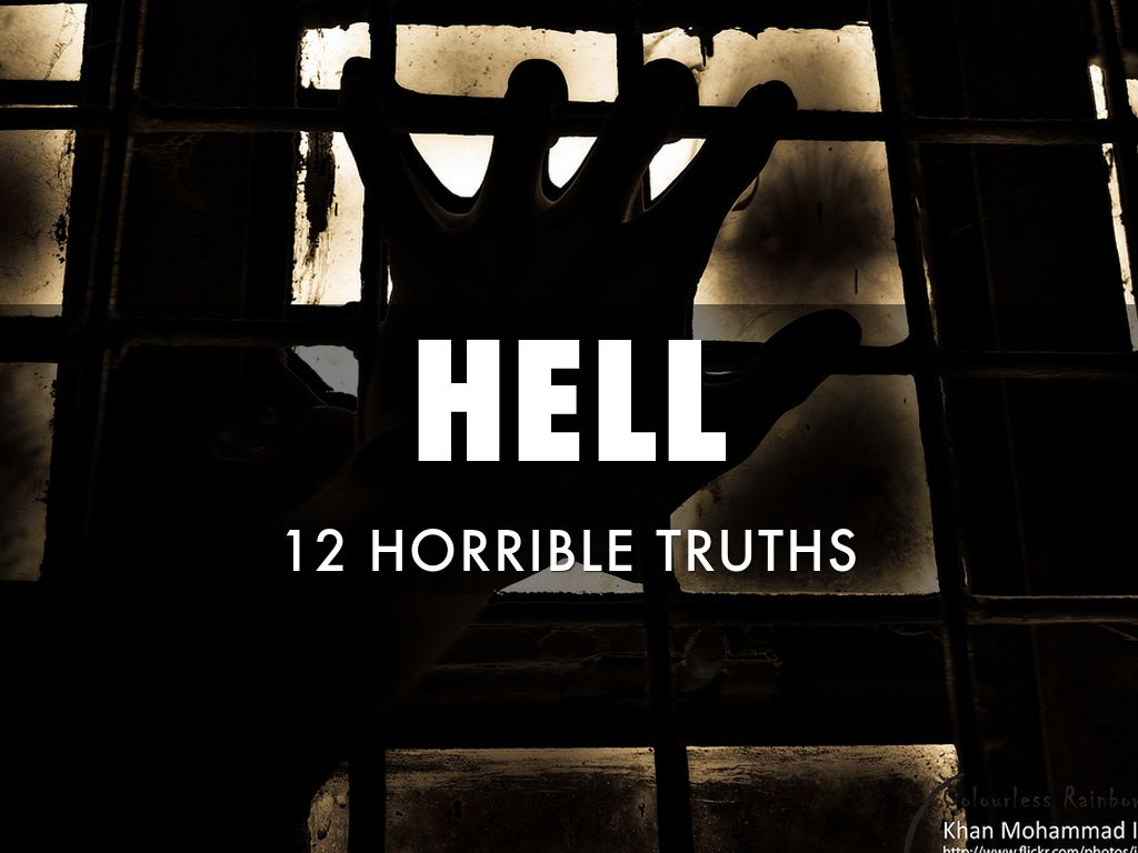 HELL:  12 Horrible Truths