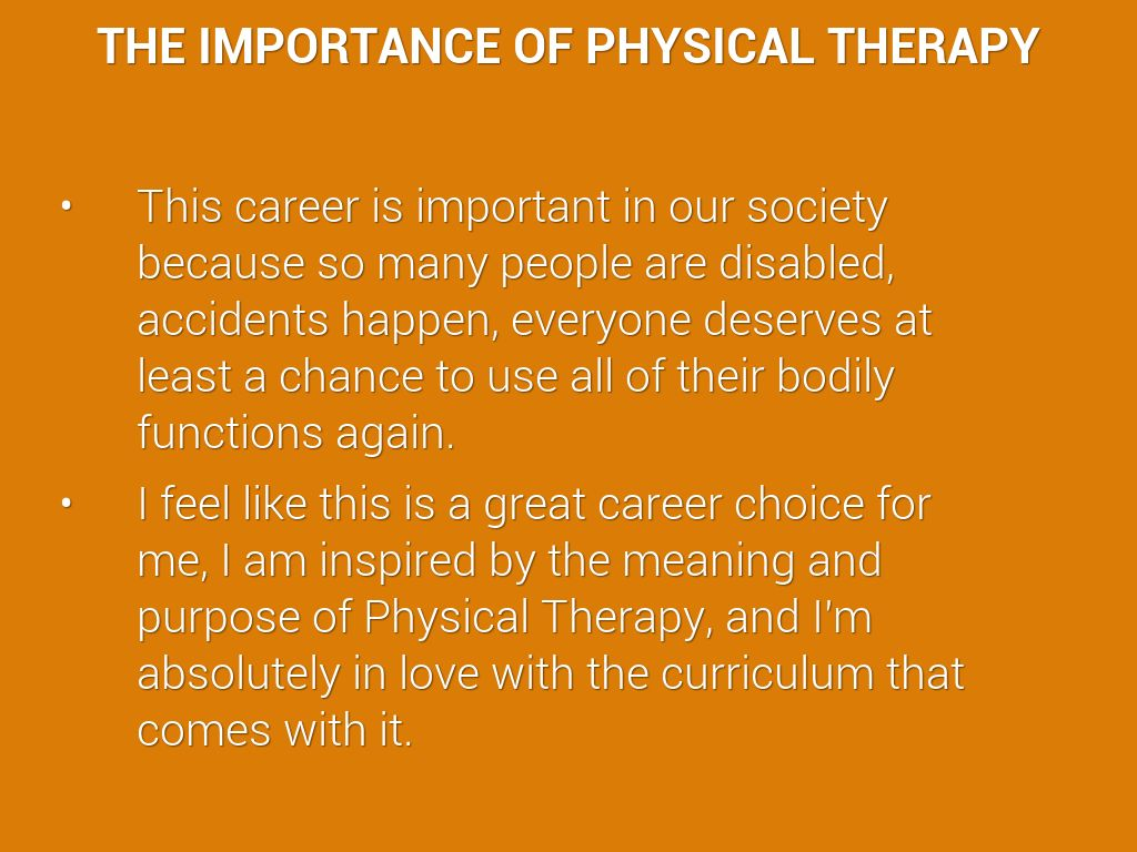 Importance of physical therapy - The Importance Of Physical Therapy