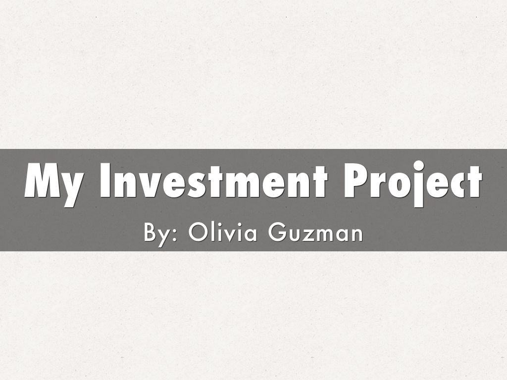 My Investment Project