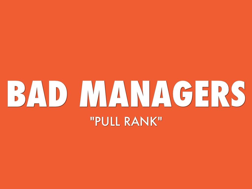 bad mananger good manager