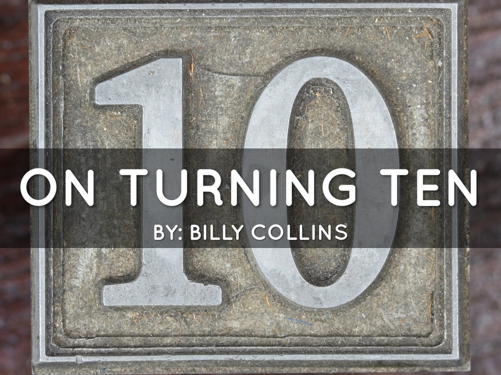 on turning ten billy collins analysis