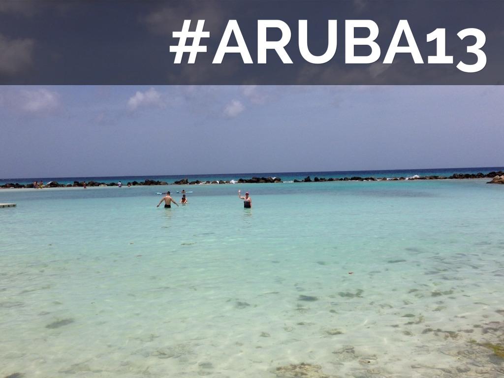 #Aruba13