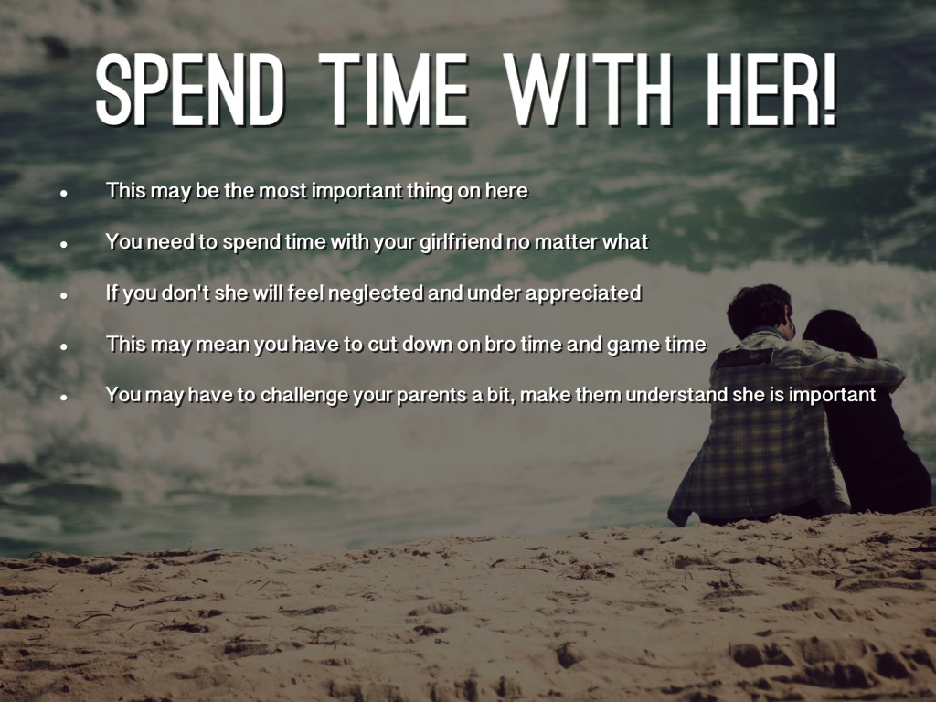 Spend Time With Your Wife Quotes: How To Be A Good Boyfriend By D'Anna Abril
