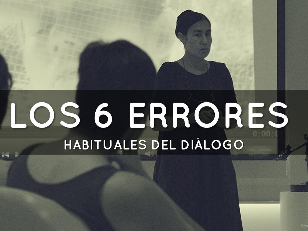 Los Seis Errores Habituales