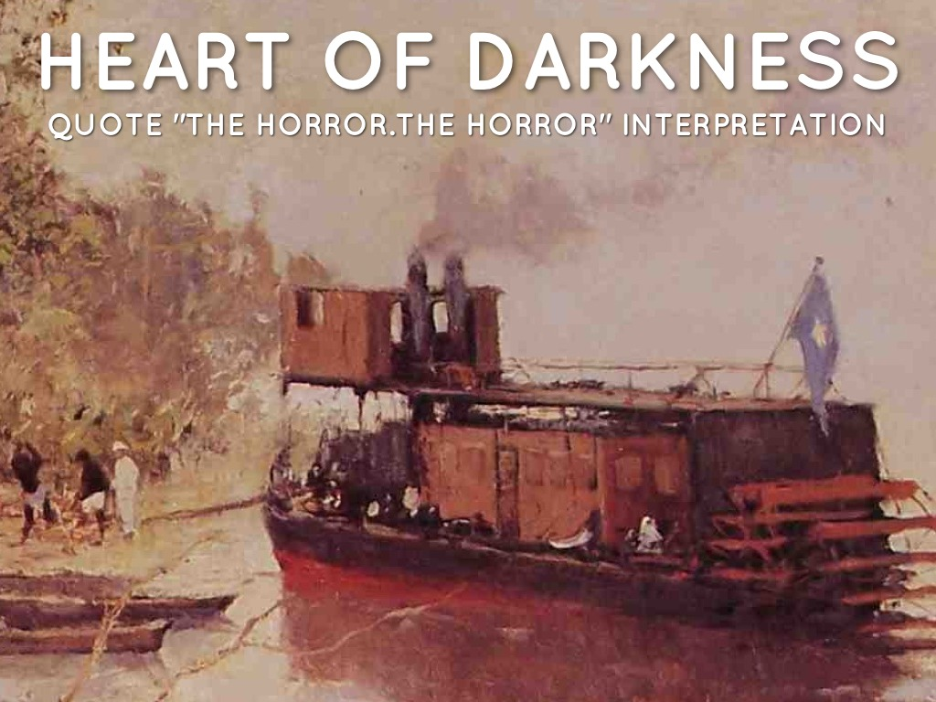 heart of darkness the horror the