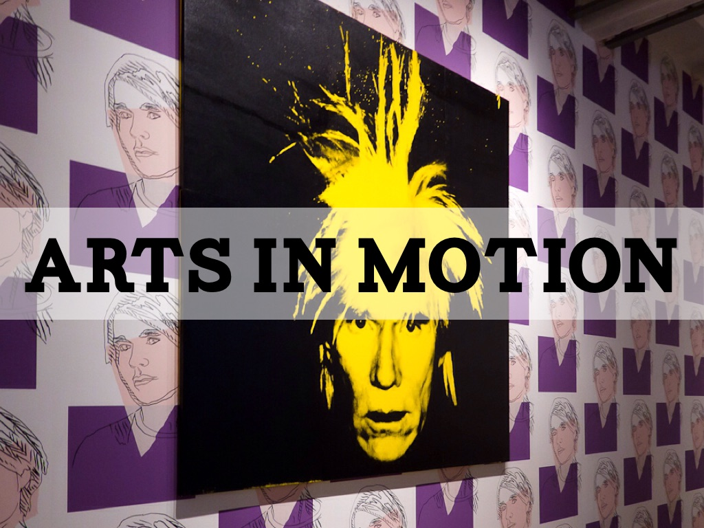 Copy of ARTS IN MOTION