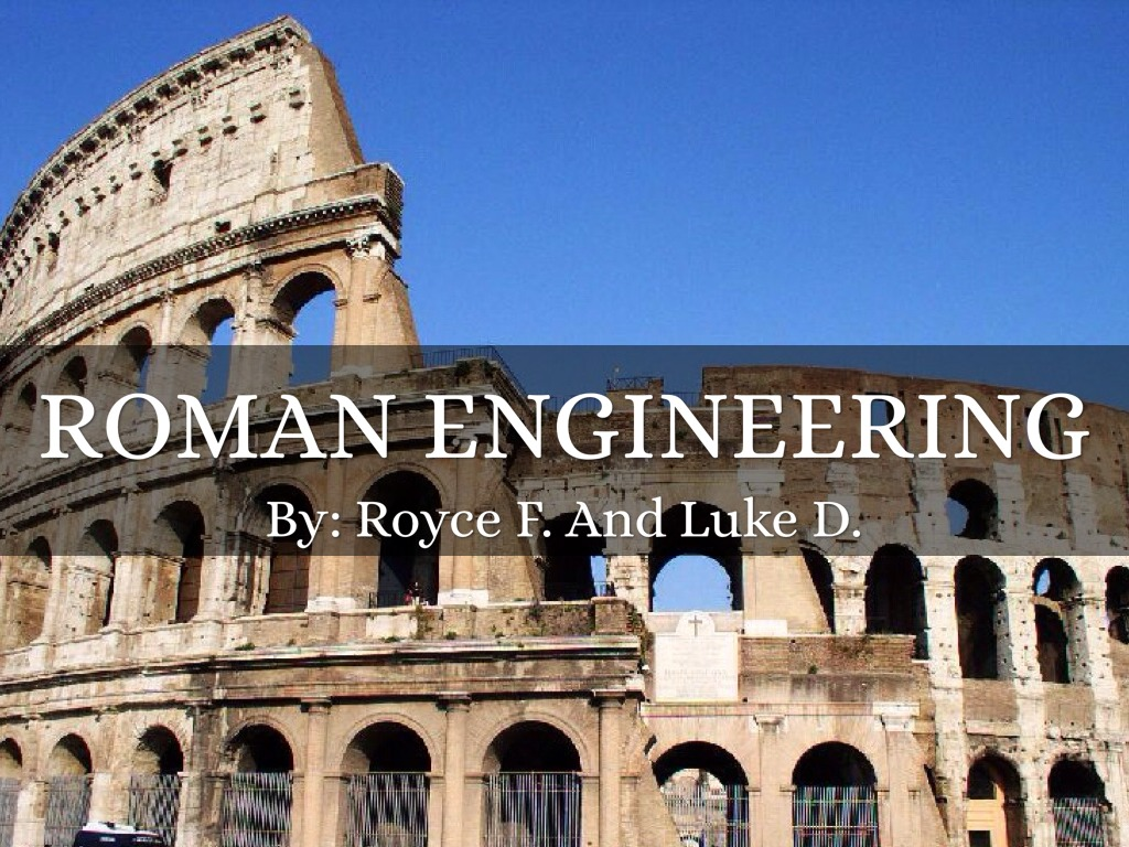 roman engineering Roman engineering the ancient romans were skilled engineers and have left lasting contributions in this field the romans built a great network of roads connecting cities throughout their empire.