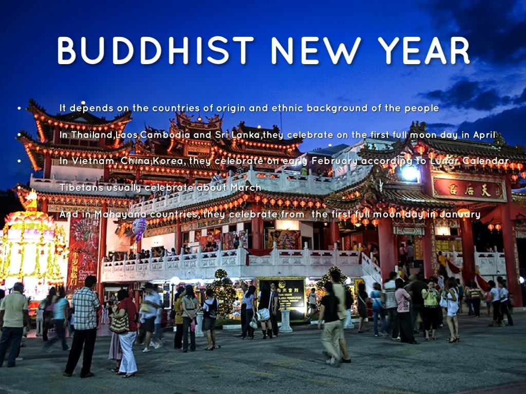 Buddhist New Year when is the buddhist n...