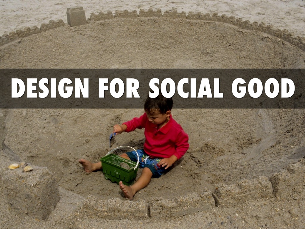 Copy of Design for Social Good