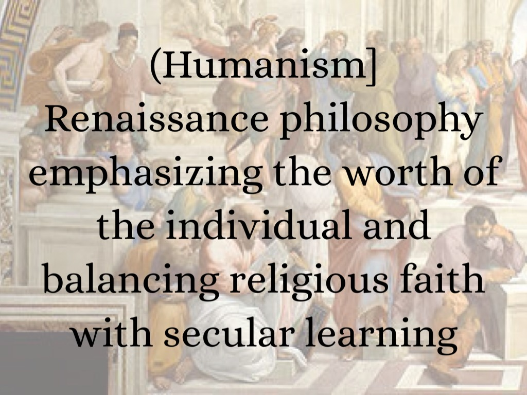 renaissance humanism and the individuals role Renaissance humanism essay the renaissance and humanism you may wonder about, the renaissance and its essay on how humanism transformed individuals role.